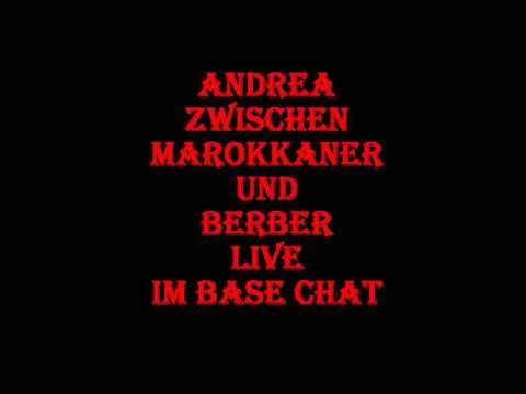 marokkanische sprüche Andrea zwischen Marokkaner und Berber Live im Base Chat BaseChat  marokkanische sprüche
