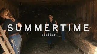 SUMMERTIME Trailer | Festival 2015