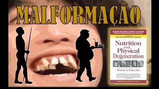 Livro: Nutrição e Degeneração Física - Weston Price