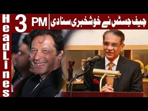 Chief Justice Openly Announced A Good News For Public | Headlines 3PM | 28 October 2018|Express News