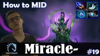 Miracle - Rubick How to MID | Dota 2 Pro MMR Gameplay #19
