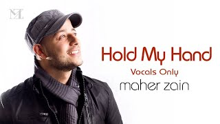 Maher Zain - Hold My Hand (Vocals-Only) | Official Lyric Video