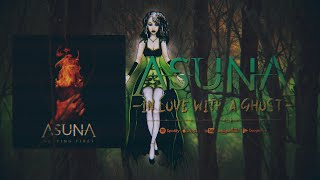 Asuna - In Love With A Ghost (Official Lyric Video)