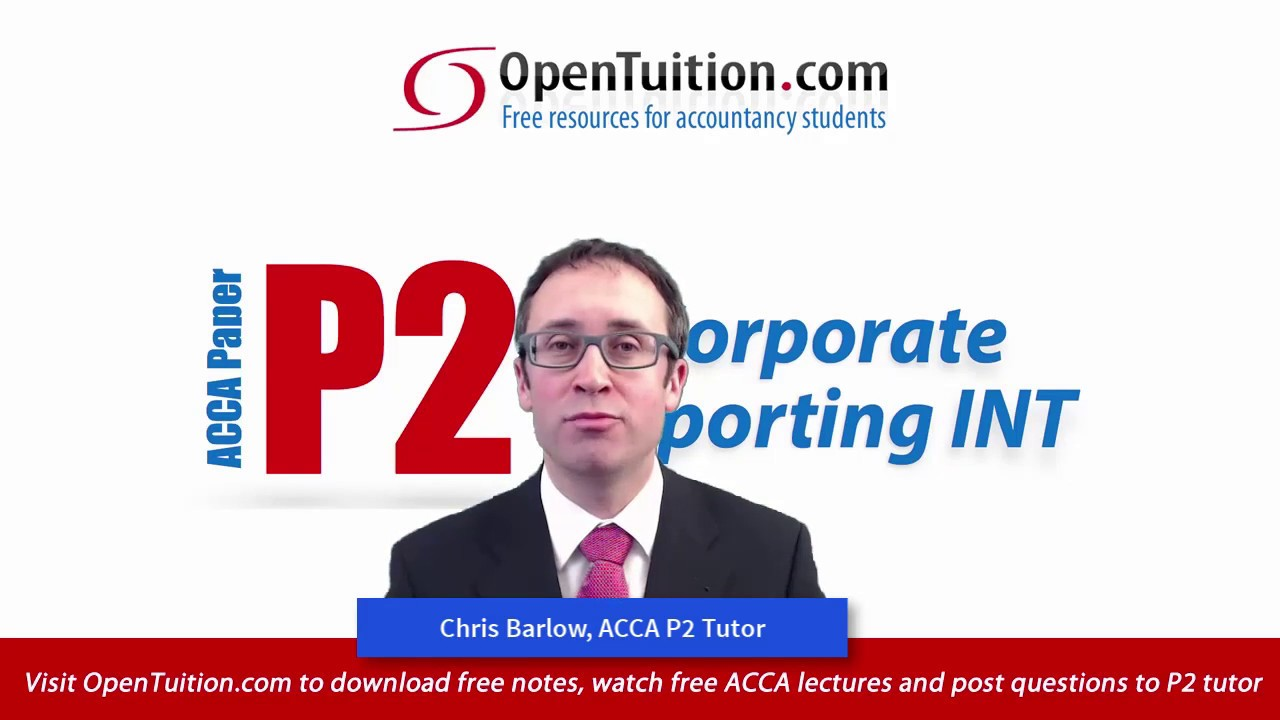 ACCA P2 free notes, lectures, Exam tips, past exams, forums