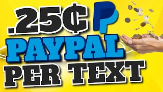 Earn Paypal Money For Answering Text Messages Over and Over