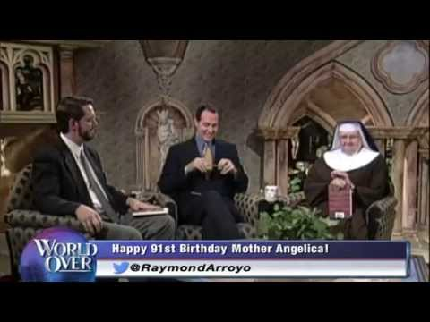 World Over - 2014-04-17- Mother Angelica birthday tribute with Raymond Arroyo