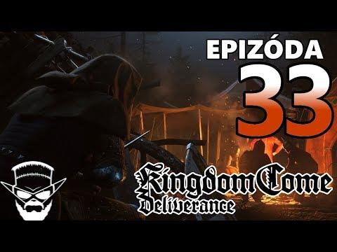 NOČNÝ RAID ! - Kingdom Come Deliverance / 1080p 60fps / CZ/SK Lets Play / # 33