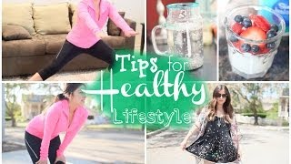 Tips to Kickstart a Healthy Lifestyle