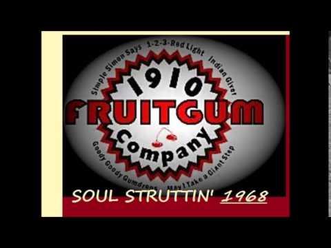 1910 Fruitgum Company  Soul Struttin