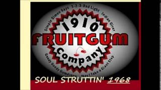 Watch 1910 Fruitgum Company Soul Struttin video