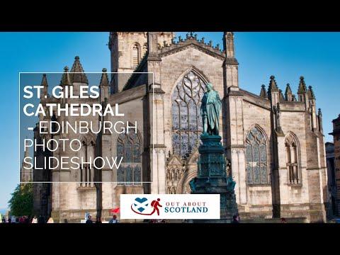 St. Giles Cathedral, Edinburgh - Photo Slideshow
