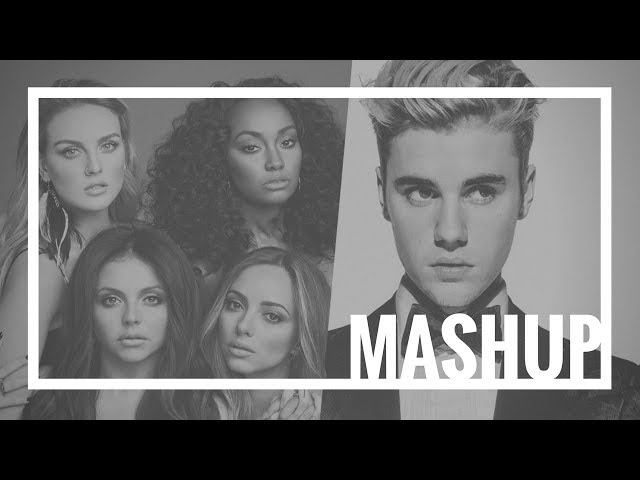 Little Mix - Touch (Remix) Mashup ft. Justin Bieber