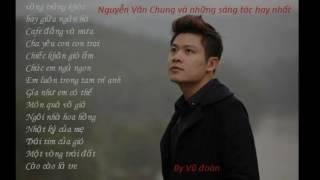 Nguyễn Văn Chung - Những tình ca  sáng tác hay nhất