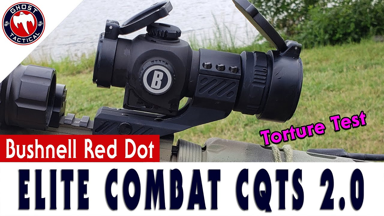 Bushnell Elite Tactical CQTS 2.0 Red Dot:  Review & Torture Test