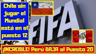 ¡RANKING FIFA! 🔴¡INCREIBLE! Perú BAJA al Puesto 20 ⚽Chile sin jugar el Mundial está en el puesto 12