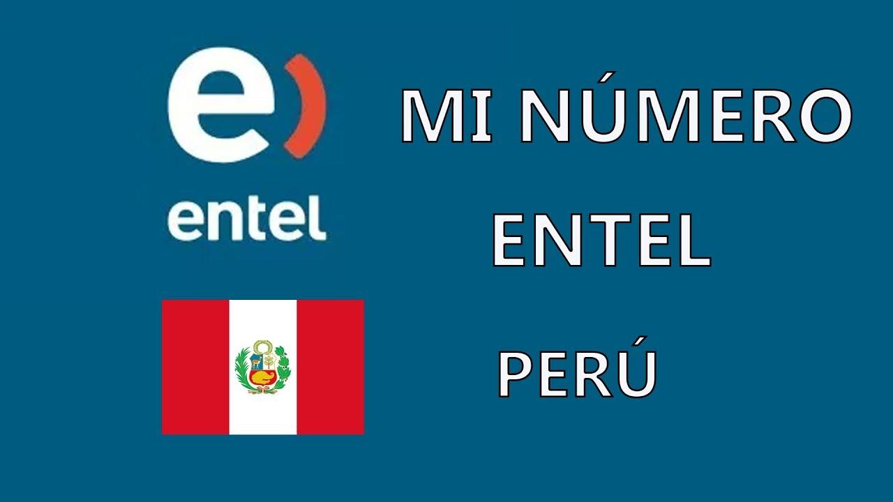 Como saber cual es mi numero Entel Perú