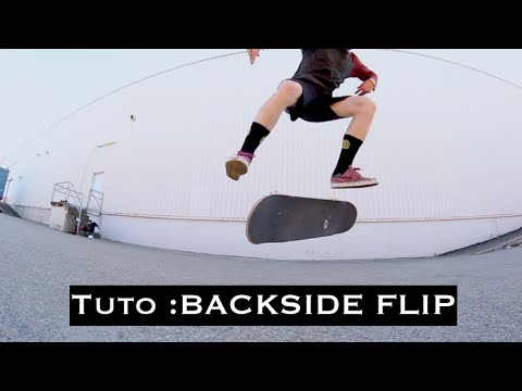 Tuto : Backside Flip [FR]