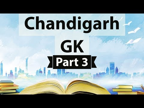 Chandigarh Static GK - Part 3 - General knowledge for Chandigarh Police constable & teachers exam