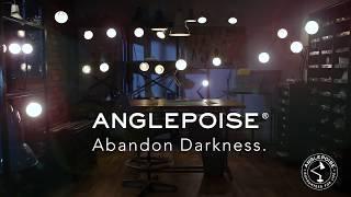 Anglepoise. Abandon Darkness.