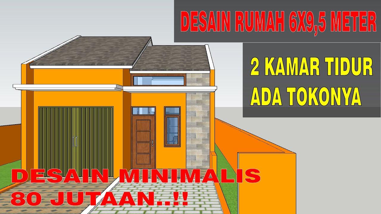 Desain Rumah Minimalis 6x9 5 Meter Dengan 2 Kamar Tidur Dan Toko Youtube