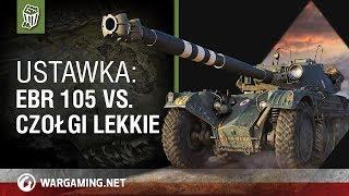 Ustawka: EBR 105 vs. czołgi lekkie [World of Tanks Polska]