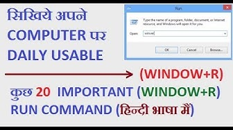 Most Important And Daily Usable Run Command (WINDOW+R) In Hindi