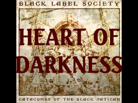 Black Label Society - Heart Of Darkness