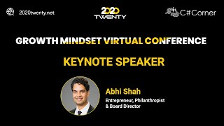 Keynote by Abhi Shah : Growth Mindset Virtual Conference