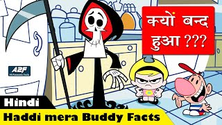Why Haddi mera buddy Stopped ?? Facts about the Grim adventures of Billy and Mandy in hindi
