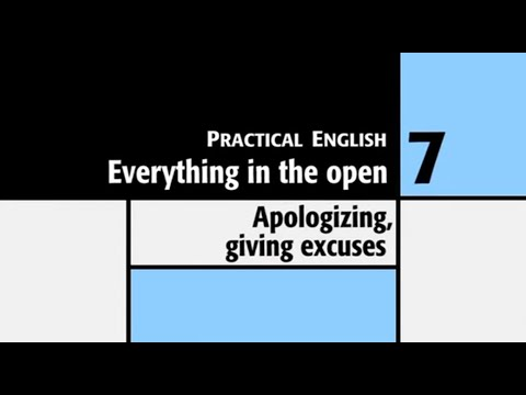 NEF Intermediate 7:  Everything in the open1: Applogizing and giving excuses