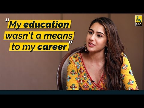 My education was not a means to my career | Sara Ali Khan | FIlm Companion