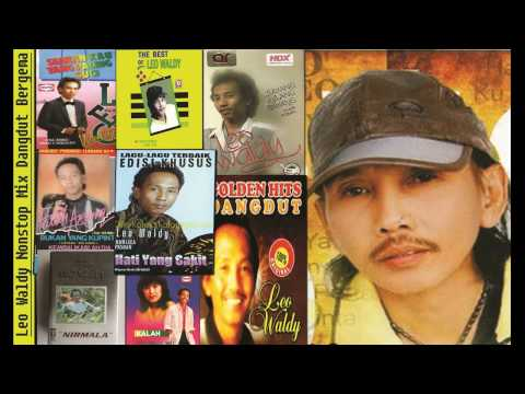LEO WALDY NEW MIX DANGDUT 2016 - DJ Dangdut Remix
