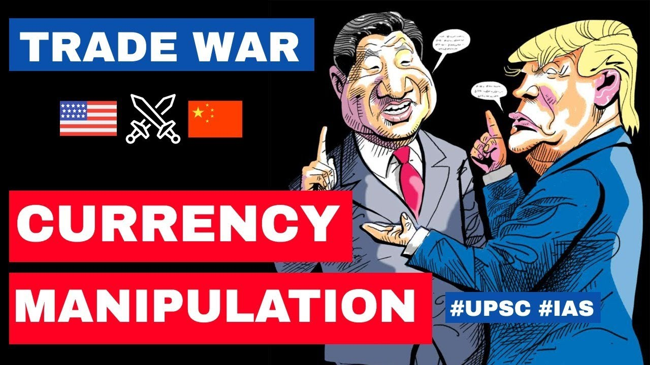 Trump labels China as CURRENCY MANIPULATOR, USA China currency war