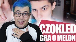 CZOKLED GRA O MELON!  MATT OLECH