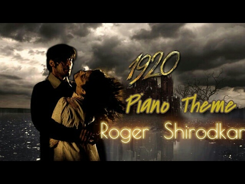 1920  Piano Theme  Roger Shirodkar