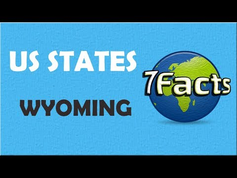 7 Facts about Wyoming