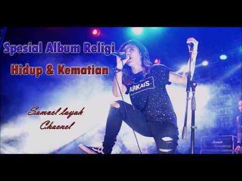 Spesial Full Album Religi ~ Versi Metal ~Hidup & Kematian