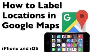 How to Label Home and Work in Google Maps Free HD Video