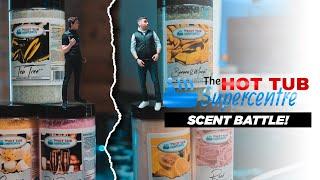BATTLE SCENTS   SKETCH   TheHotTubSupercentre