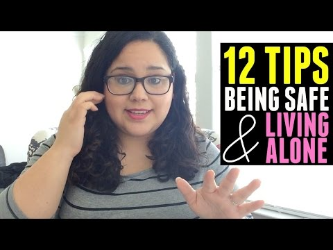STORY TIME | 12 Tips On Being Safe + Living Alone