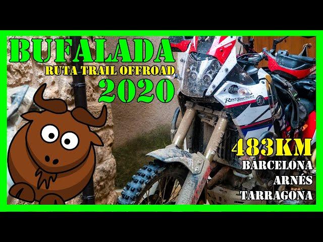 1er día BUFALADA 2020 - Ruta Trail OffRoad   Barcelona - Arnés - Tarragona