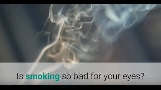 Is smoking so bad for your eyes?