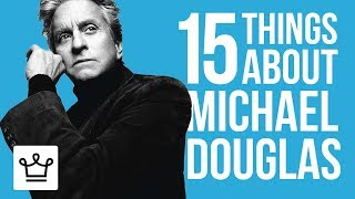 15 Things You Didn't Know About Michael Douglas