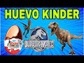 Huevito  Kinder Jurassic World