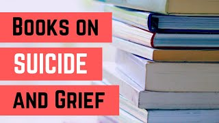 Books on suicide and grief