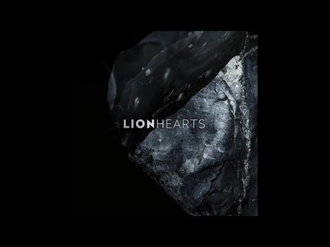 Lionhearts - To What I Don