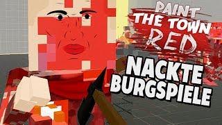 Paint The Town Red Gameplay Deutsch - Nackte Burgspiele