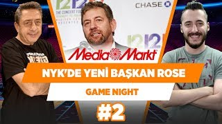 New York Knicks'in yeni başkanı Leon Rose! | Murat Murathanoğlu & Berkay Tokgöz | Game Night #2