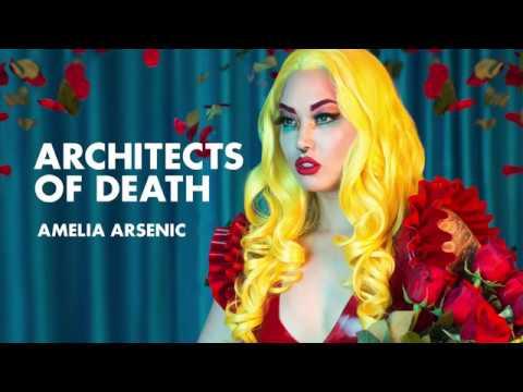 Amelia Arsenic - Architects of Death