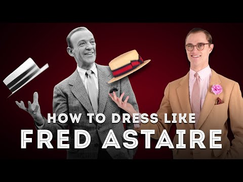 How to Dress Like Fred Astaire - Style Inspiration from a Hollywood Icon